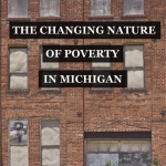 The changing nature of Michigan poverty